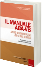 Il manuale ABA-VB-Applied Behavior Analysis and Verbal Behavior